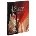 Sucre, l'Art et la Matière
